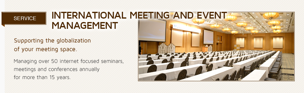 INTERNATIONAL MEETING AND EVENT MANAGEMENT