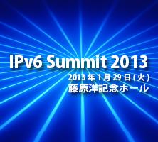 IPv6 Summit 2013