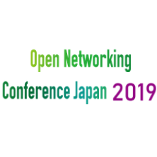 Open NetworkIng Conference Japan 2019