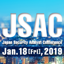 Japan Security Analyst Conference 2019 (JSAC2019)